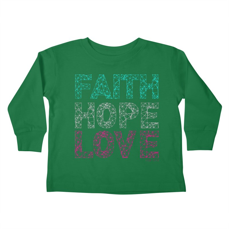 Faith Hope Love Kids Toddler Longsleeve T-Shirt by Stand Forgiven ✝ Bible-inspired designer brand
