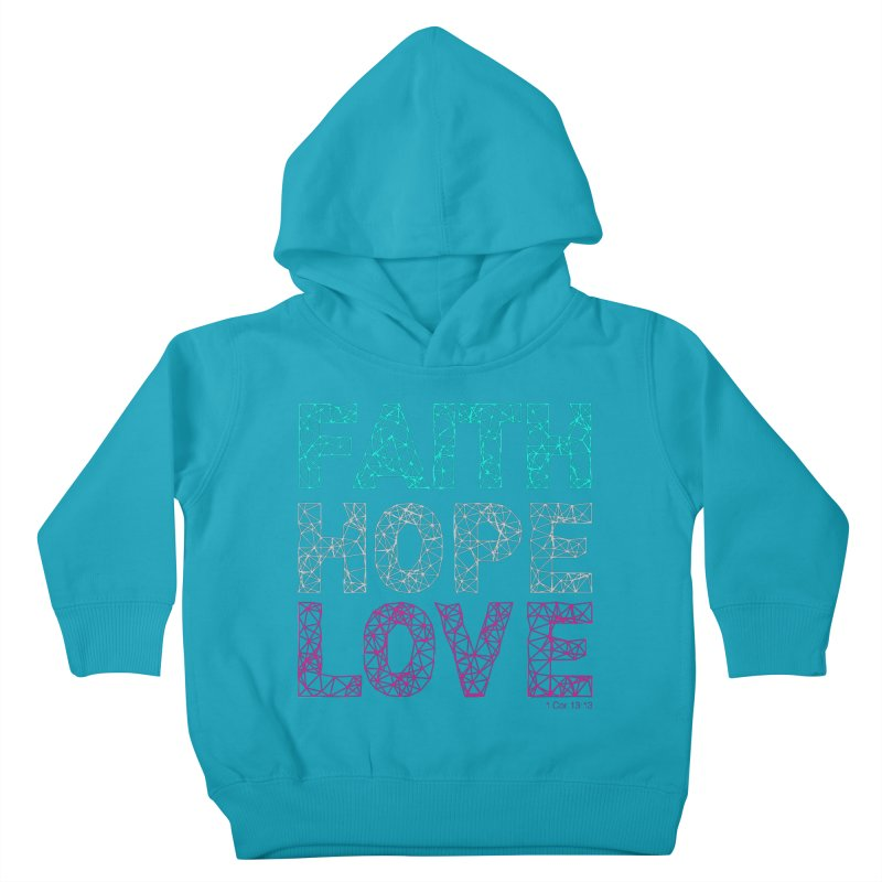 Faith Hope Love Kids Toddler Pullover Hoody by Stand Forgiven ✝ Bible-inspired designer brand