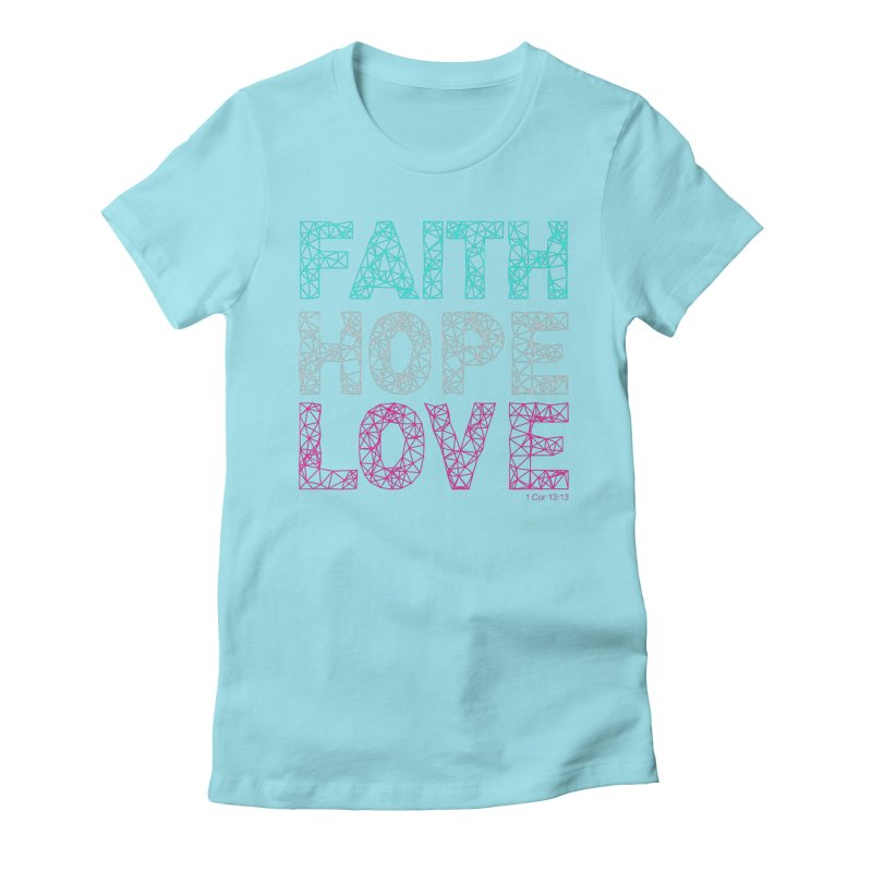 Faith Hope Love Women's Fitted T-Shirt by Stand Forgiven ✝ Bible-inspired designer brand