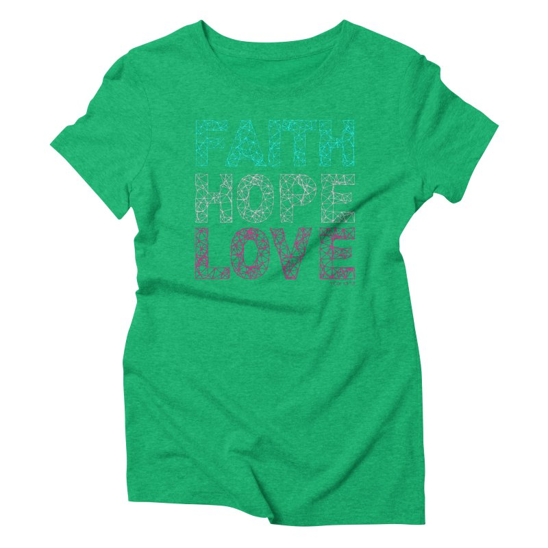 Faith Hope Love Women's Triblend T-Shirt by Stand Forgiven ✝ Bible-inspired designer brand