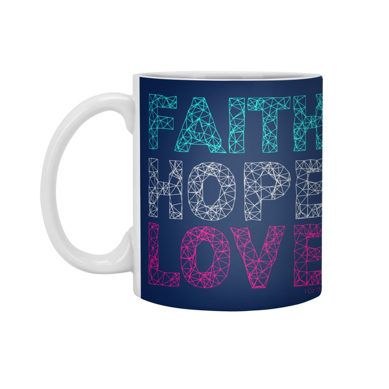 Faith Hope Love Accessories Standard Mug by Stand Forgiven ✝ Bible-inspired designer brand