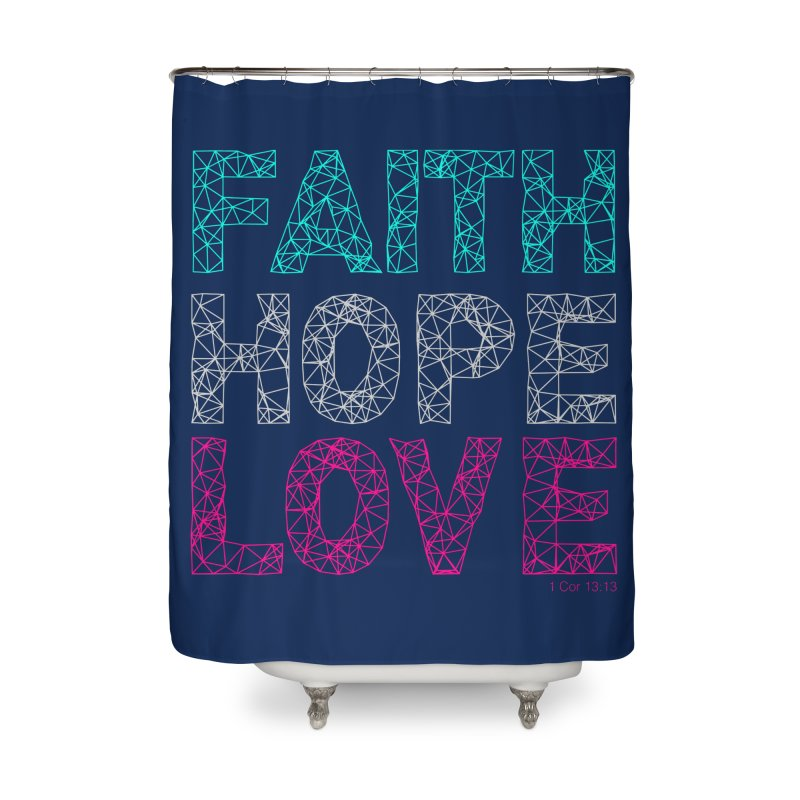 Faith Hope Love Home Shower Curtain by Stand Forgiven ✝ Bible-inspired designer brand