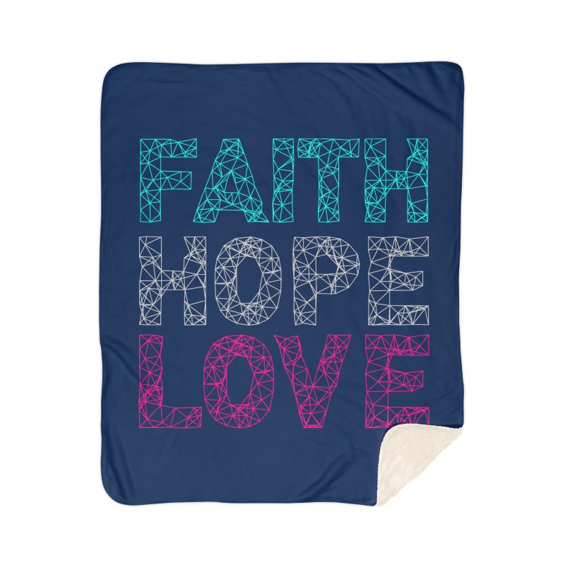 Faith Hope Love Home Sherpa Blanket Blanket by Stand Forgiven ✝ Bible-inspired designer brand
