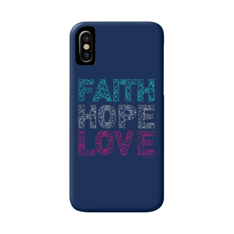 Faith Hope Love Accessories Phone Case by Stand Forgiven ✝ Bible-inspired designer brand