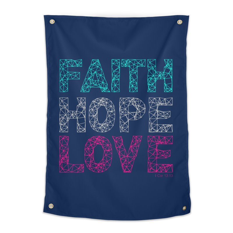 Faith Hope Love Home Tapestry by Stand Forgiven ✝ Bible-inspired designer brand