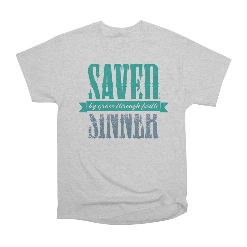 Sinner Saved Women's Heavyweight Unisex T-Shirt by Stand Forgiven ✝ Bible-inspired designer brand