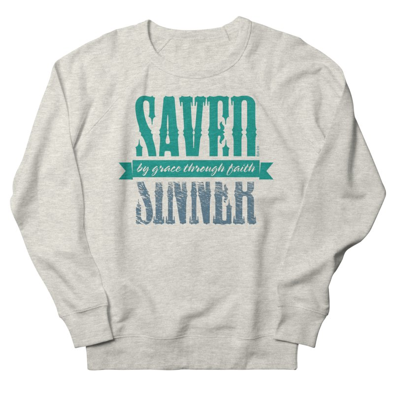 Sinner Saved Women's French Terry Sweatshirt by Stand Forgiven ✝ Bible-inspired designer brand