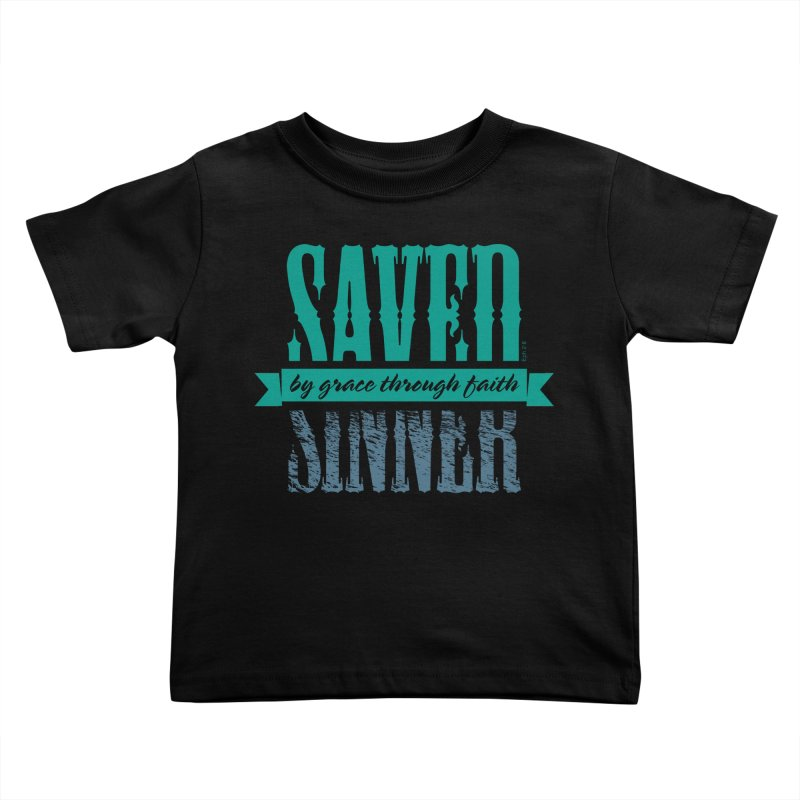 Sinner Saved Kids Toddler T-Shirt by Stand Forgiven ✝ Bible-inspired designer brand
