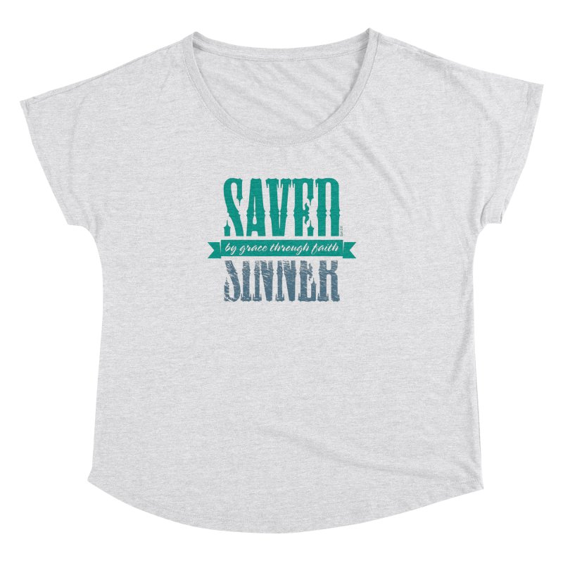 Sinner Saved Women's Dolman Scoop Neck by Stand Forgiven ✝ Bible-inspired designer brand
