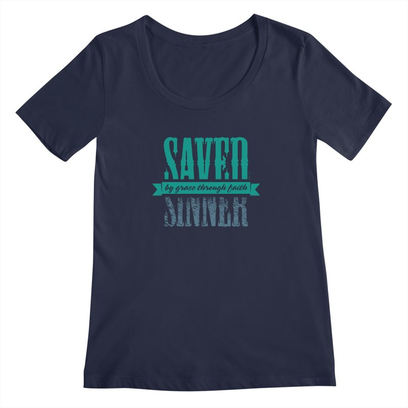 Sinner Saved Women's Regular Scoop Neck by Stand Forgiven ✝ Bible-inspired designer brand