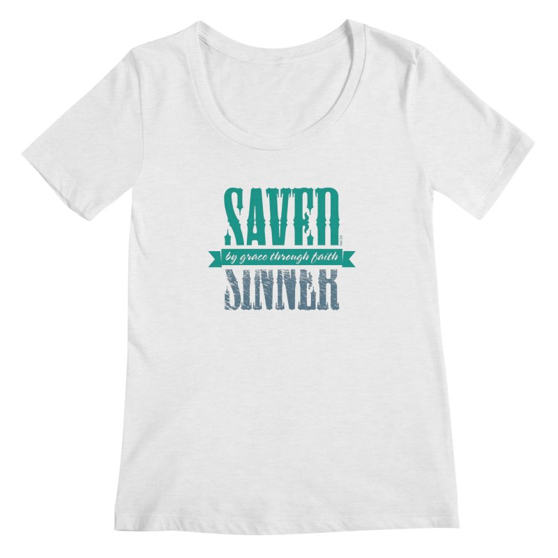 Sinner Saved Women's Scoop Neck by Stand Forgiven ✝ Bible-inspired designer brand