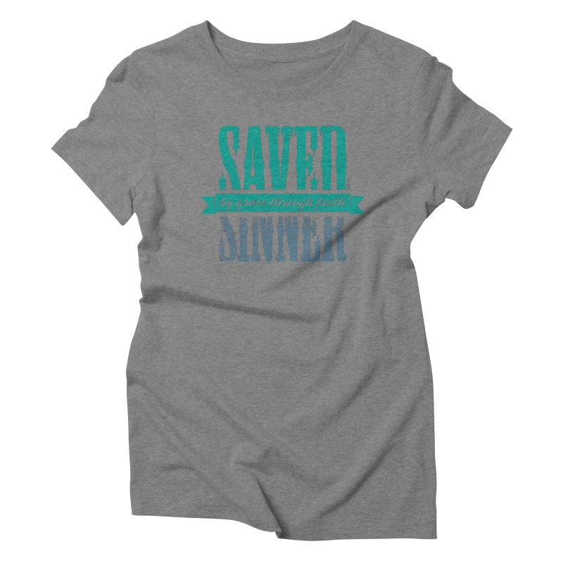 Sinner Saved Women's Triblend T-Shirt by Stand Forgiven ✝ Bible-inspired designer brand