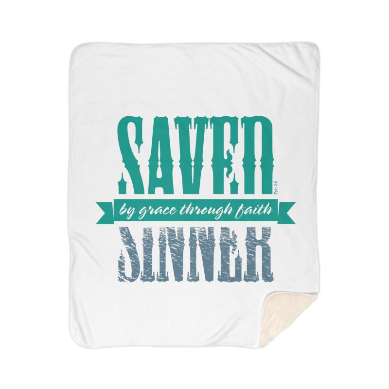 Sinner Saved Home Sherpa Blanket Blanket by Stand Forgiven ✝ Bible-inspired designer brand