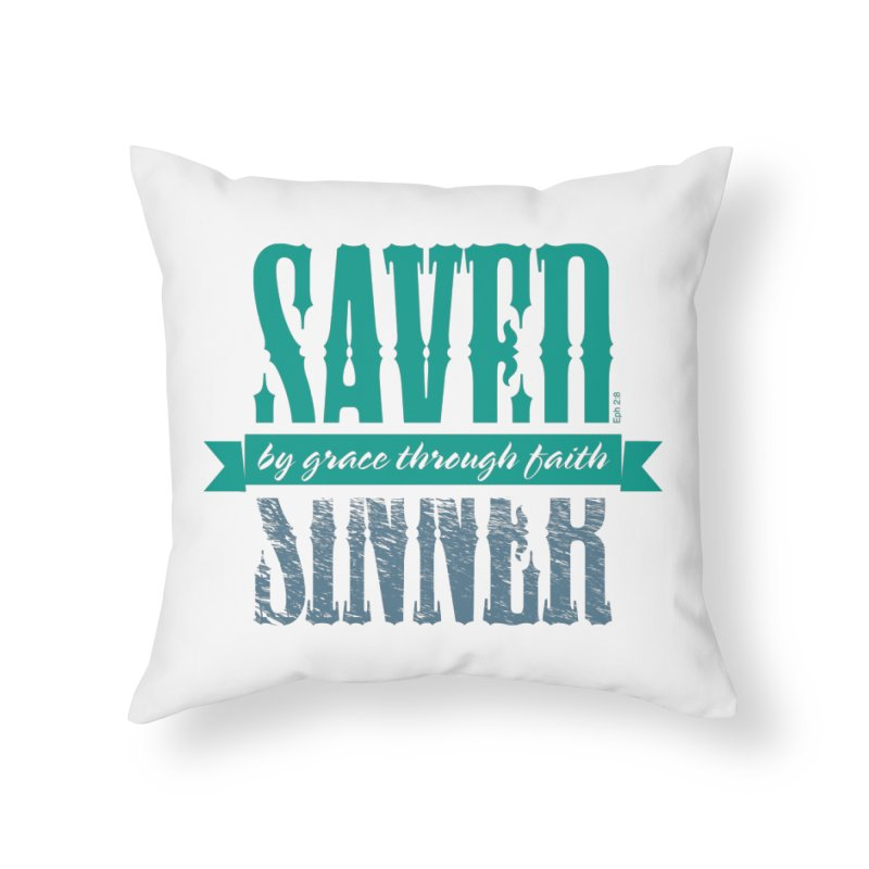 Sinner Saved Home Throw Pillow by Stand Forgiven ✝ Bible-inspired designer brand