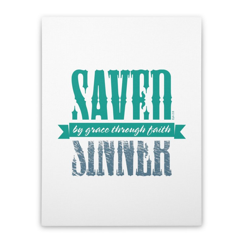 Sinner Saved Home Stretched Canvas by Stand Forgiven ✝ Bible-inspired designer brand