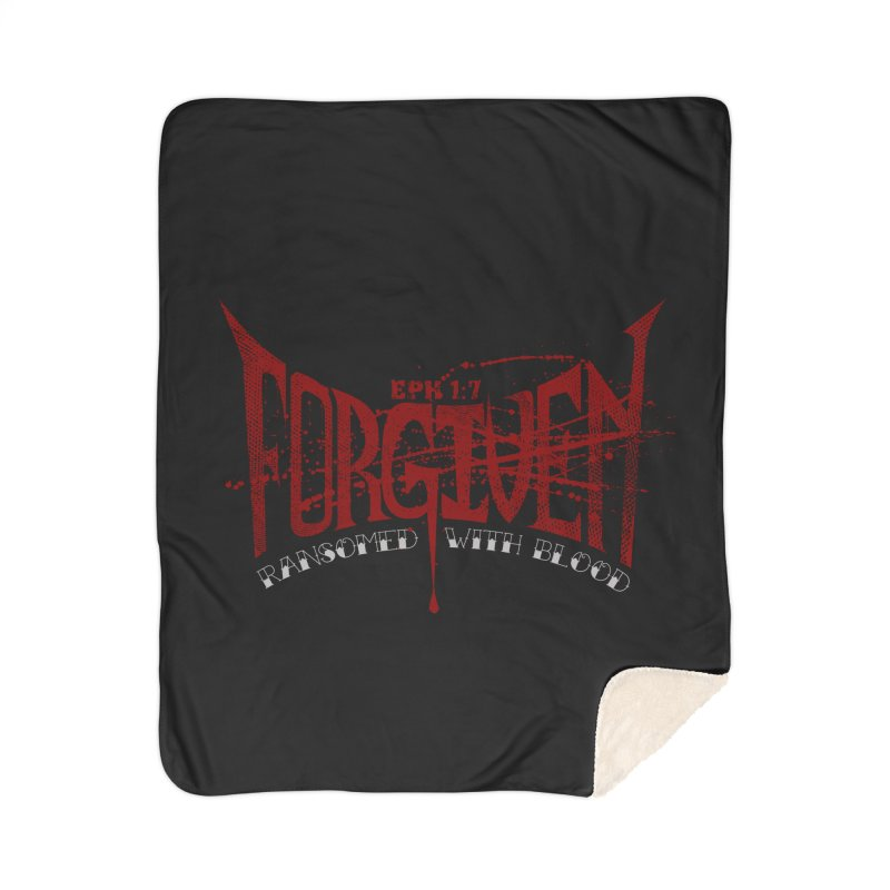Forgiven: Ransomed with Blood Home Sherpa Blanket Blanket by Stand Forgiven ✝ Bible-inspired designer brand