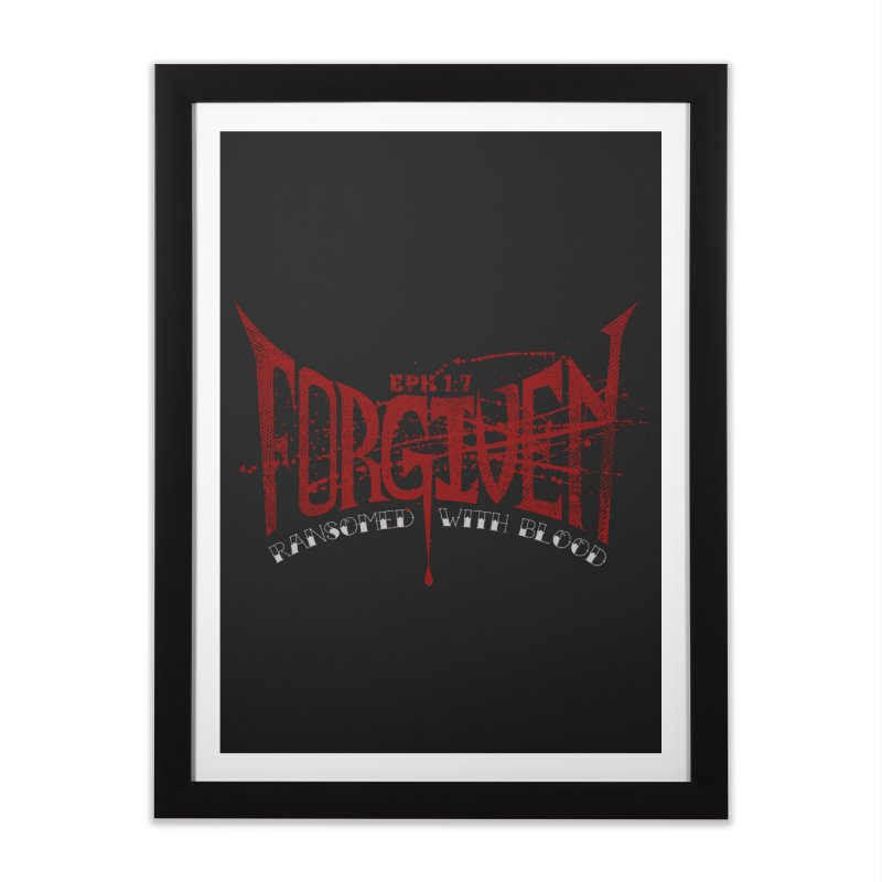 Forgiven: Ransomed with Blood Home Framed Fine Art Print by Stand Forgiven ✝ Bible-inspired designer brand