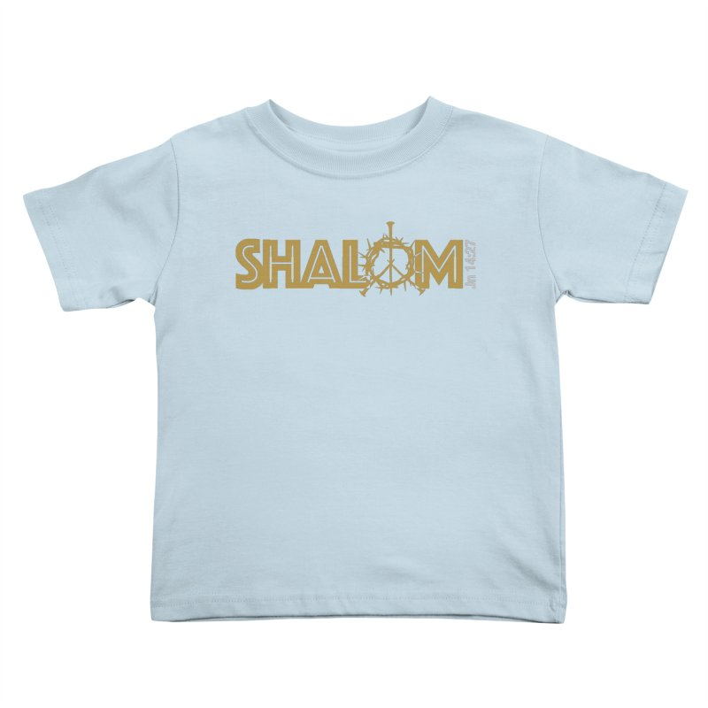 Shalom Kids Toddler T-Shirt by Stand Forgiven ✝ Bible-inspired designer brand