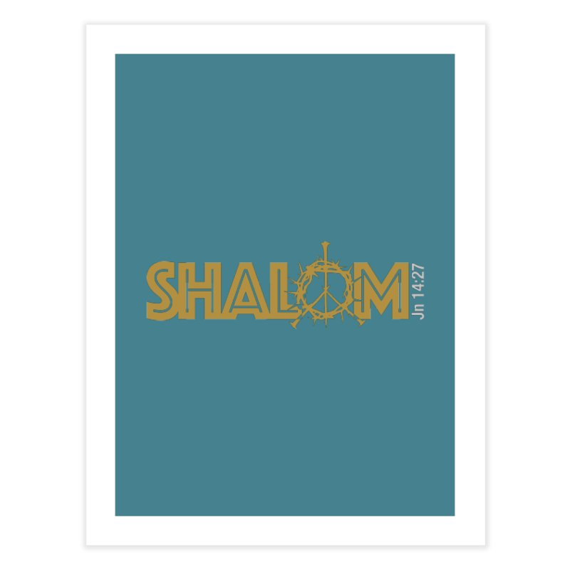 Shalom Home Fine Art Print by Stand Forgiven ✝ Bible-inspired designer brand