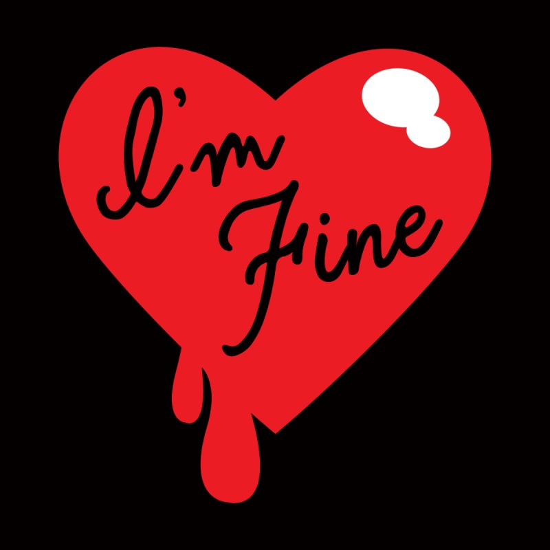 I'm Fine by Starline Design