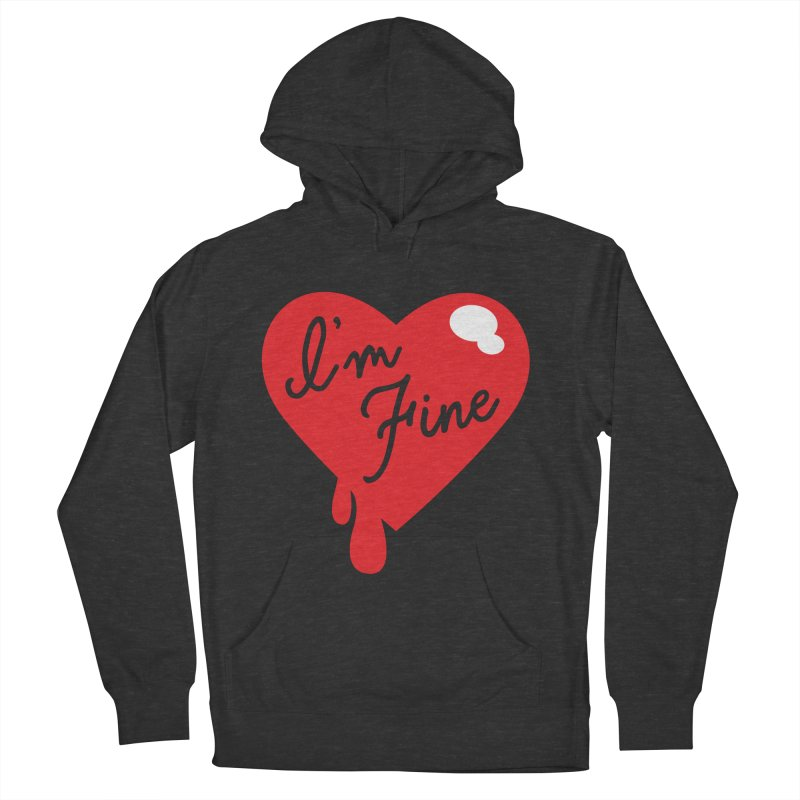 I'm Fine Men's Pullover Hoody by Starline the Queen