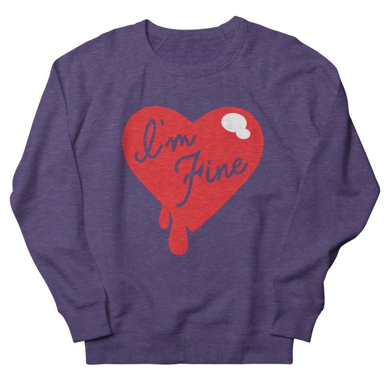 I'm Fine Women's Sweatshirt by Starline Design