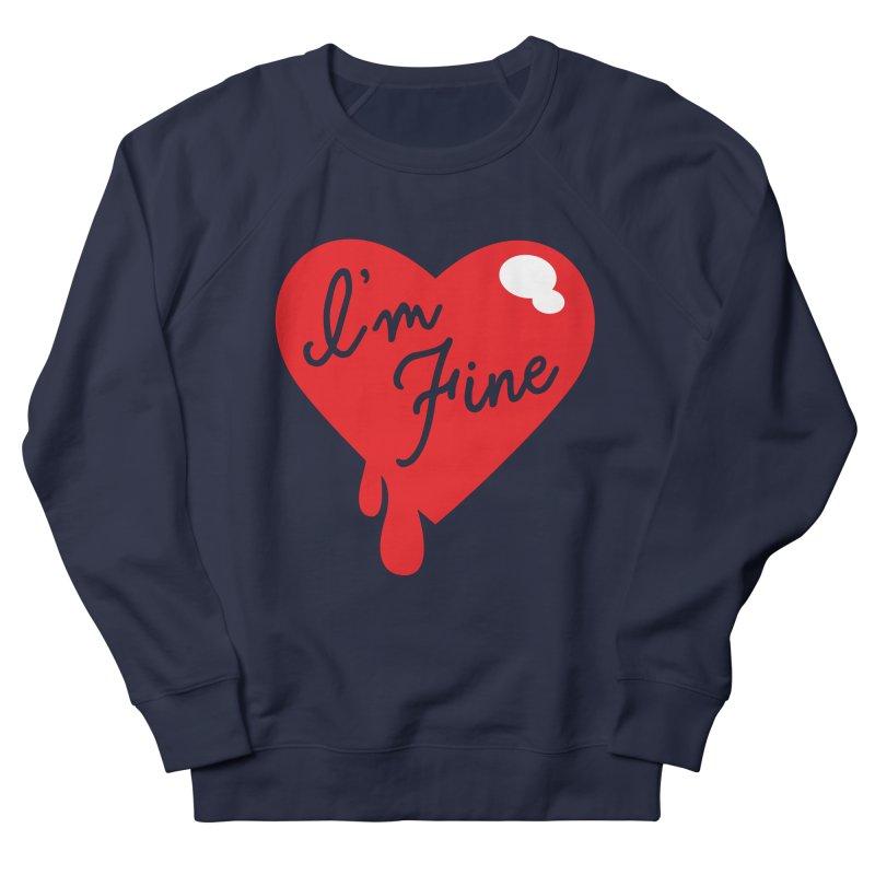 I'm Fine Men's Sweatshirt by Starline Design