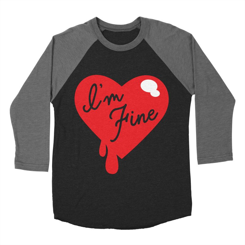 I'm Fine Women's Baseball Triblend T-Shirt by Starline the Queen
