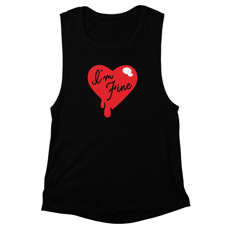 I'm Fine Women's Muscle Tank by Starline the Queen