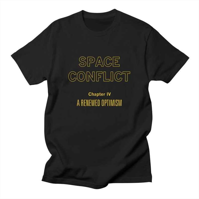 Space Conflict –Chapter IV: A Renewed Optimism Men's T-Shirt by Starry Knight Studios
