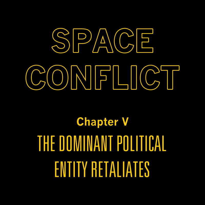 Space Conflict – Chapter V: The Dominant Political Entity Retaliates Women's T-Shirt by Starry Knight Studios