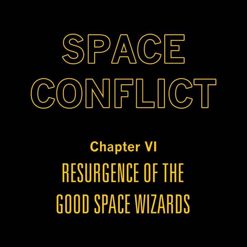 Space Conflict – Chapter VI: Resurgence of the Good Space Wizards Men's V-Neck by Starry Knight Studios