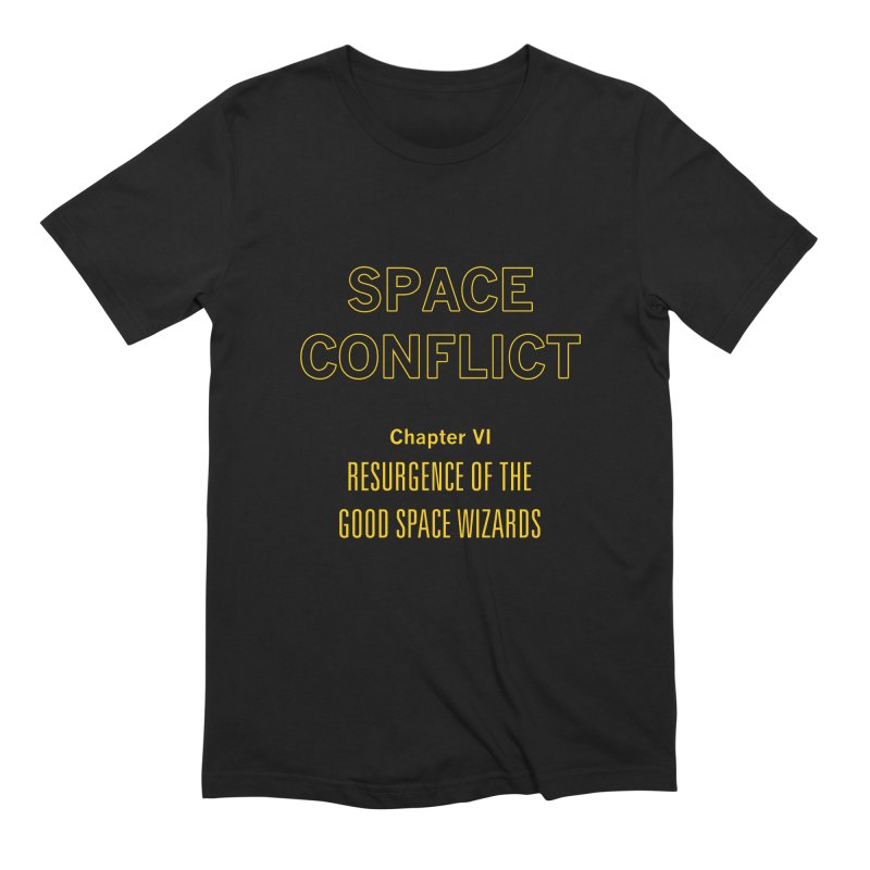 Space Conflict –Chapter VI: Resurgence of the Good Space Wizards Men's T-Shirt by Starry Knight Studios
