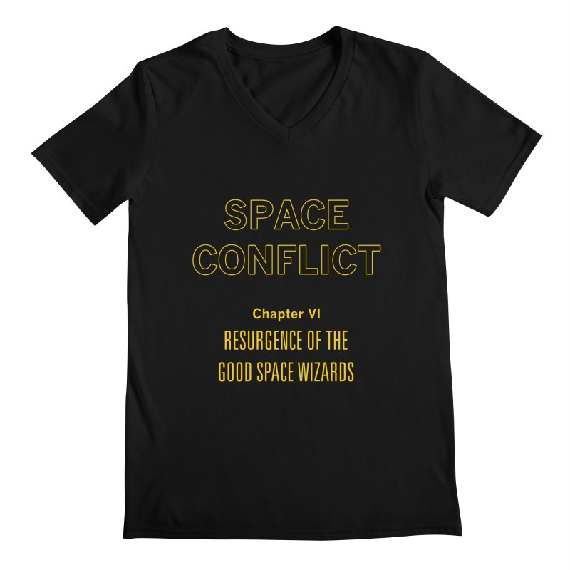 Space Conflict – Chapter VI: Resurgence of the Good Space Wizards Men's Regular V-Neck by Starry Knight Studios