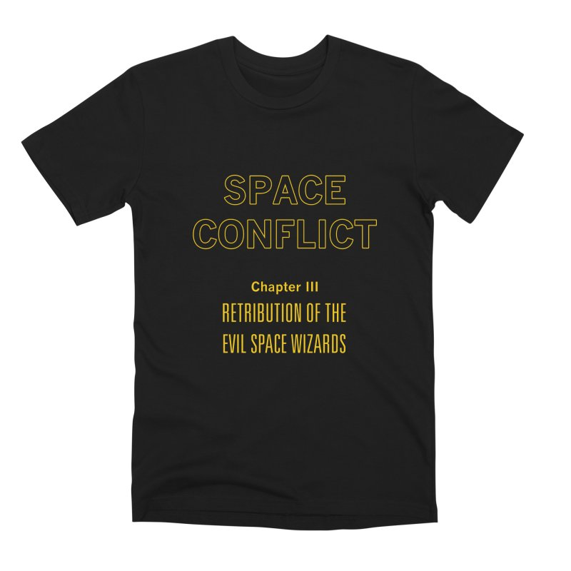 Space Conflict – Chapter III: Retribution of the Evil Space Wizards Men's Premium T-Shirt by Starry Knight Studios