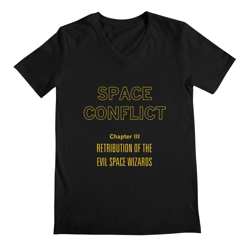 Space Conflict – Chapter III: Retribution of the Evil Space Wizards Men's Regular V-Neck by Starry Knight Studios