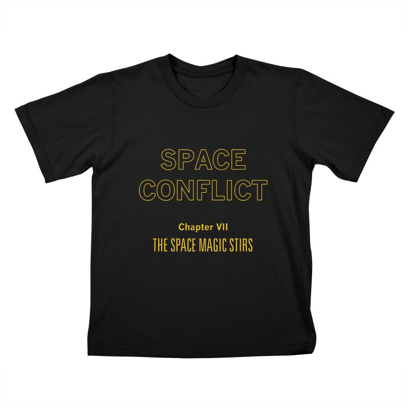 Space Conflict – Chapter VII: The Space Magic Stirs Kids T-Shirt by Starry Knight Studios