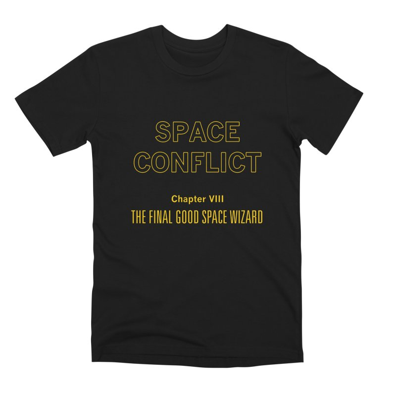 Space Conflict – Chapter VIII: The Final Good Space Wizard Men's Premium T-Shirt by Starry Knight Studios