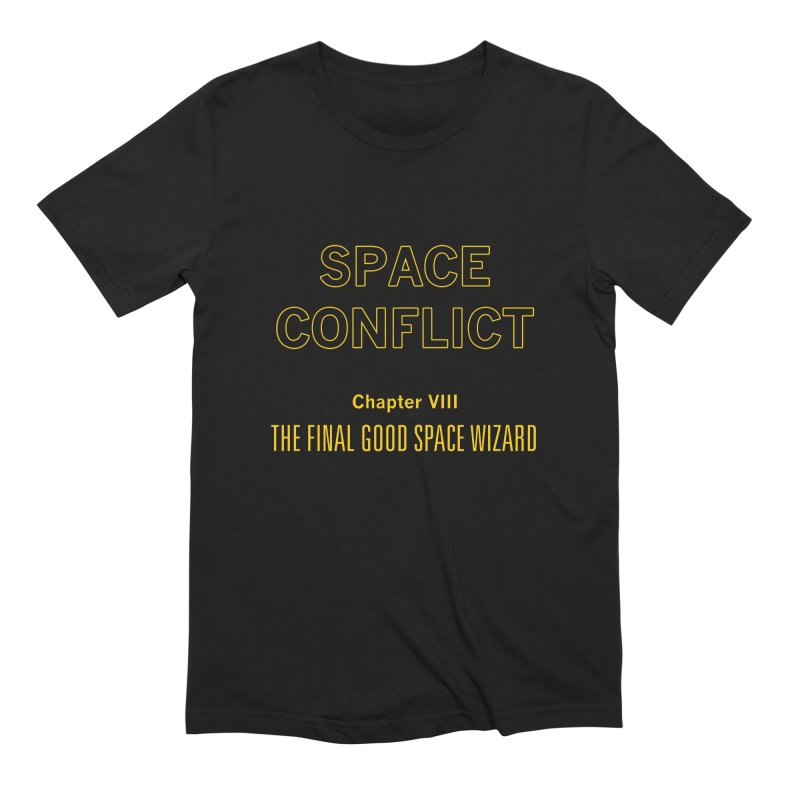 Space Conflict – Chapter VIII: The Final Good Space Wizard Men's Extra Soft T-Shirt by Starry Knight Studios