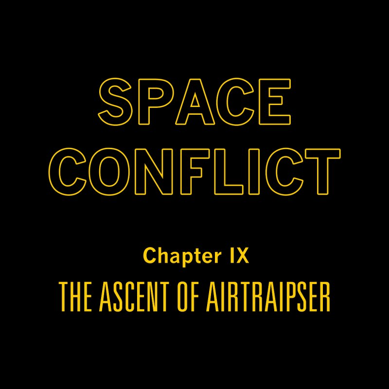 Space Conflict – Chapter IX: The Ascent of Airtraipser Women's T-Shirt by Starry Knight Studios