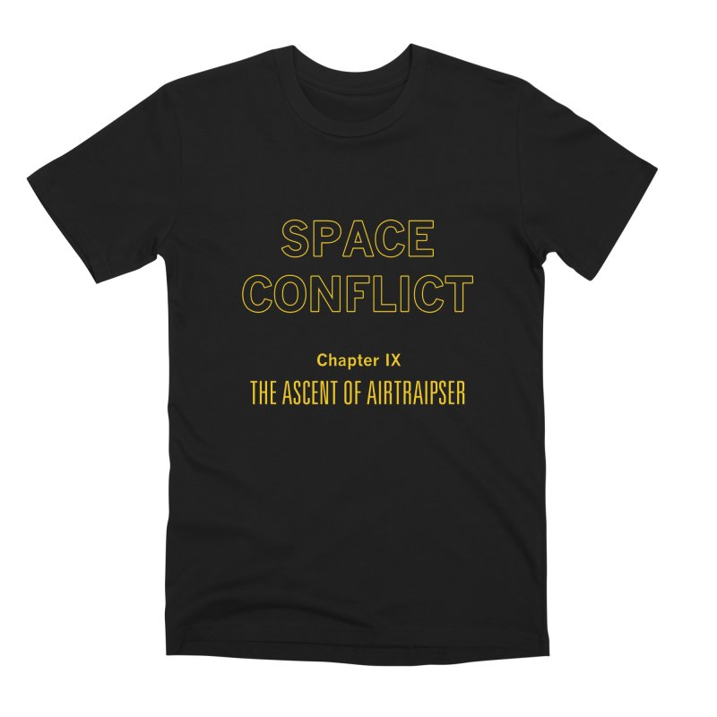 Space Conflict – Chapter IX: The Ascent of Airtraipser Men's Premium T-Shirt by Starry Knight Studios