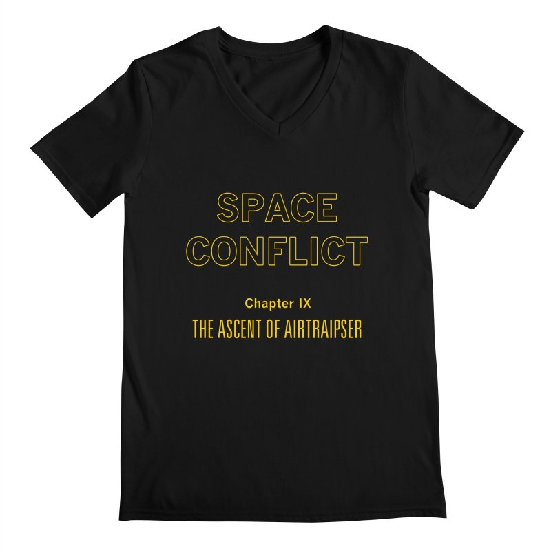 Space Conflict – Chapter IX: The Ascent of Airtraipser Men's Regular V-Neck by Starry Knight Studios