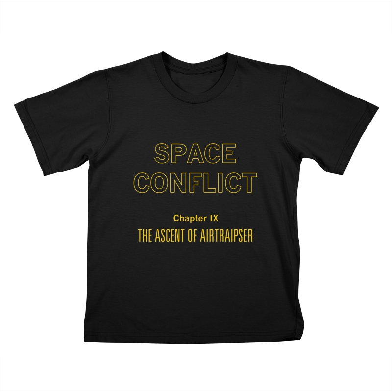 Space Conflict –Chapter IX: The Ascent of Airtraipser Kids T-Shirt by Starry Knight Studios