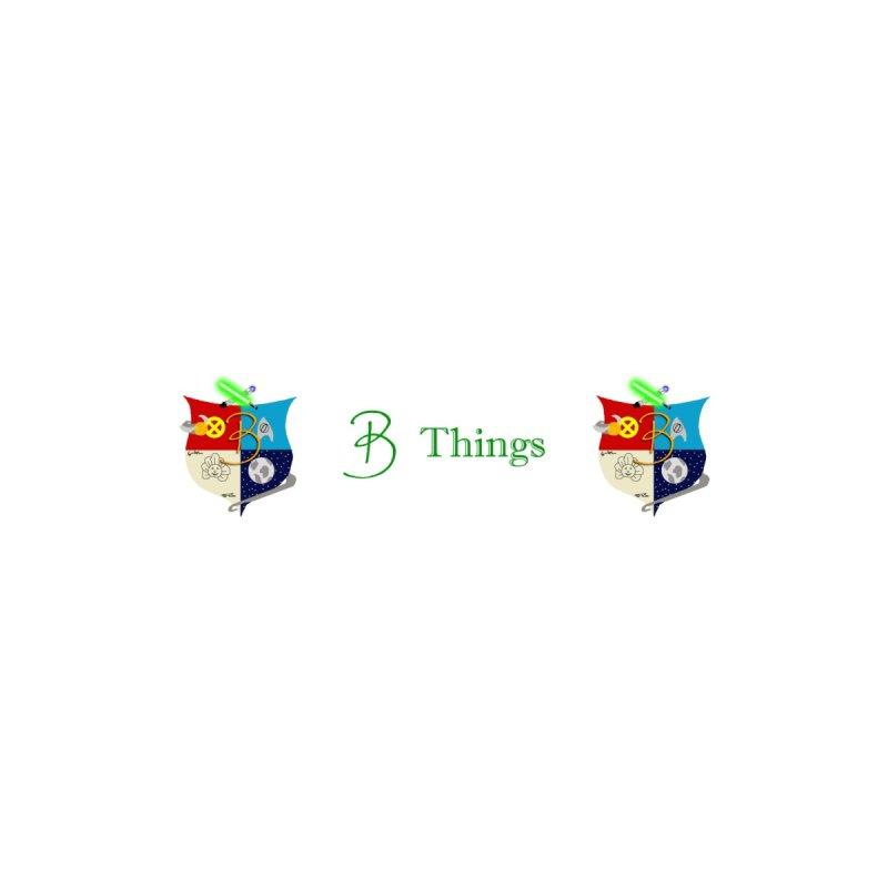 B Things Mug by Starry Knight Entertainment