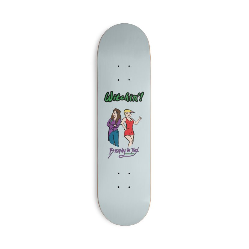Brandy de Hex: Witchin'! Accessories Deck Only Skateboard by Starry Knight Studios