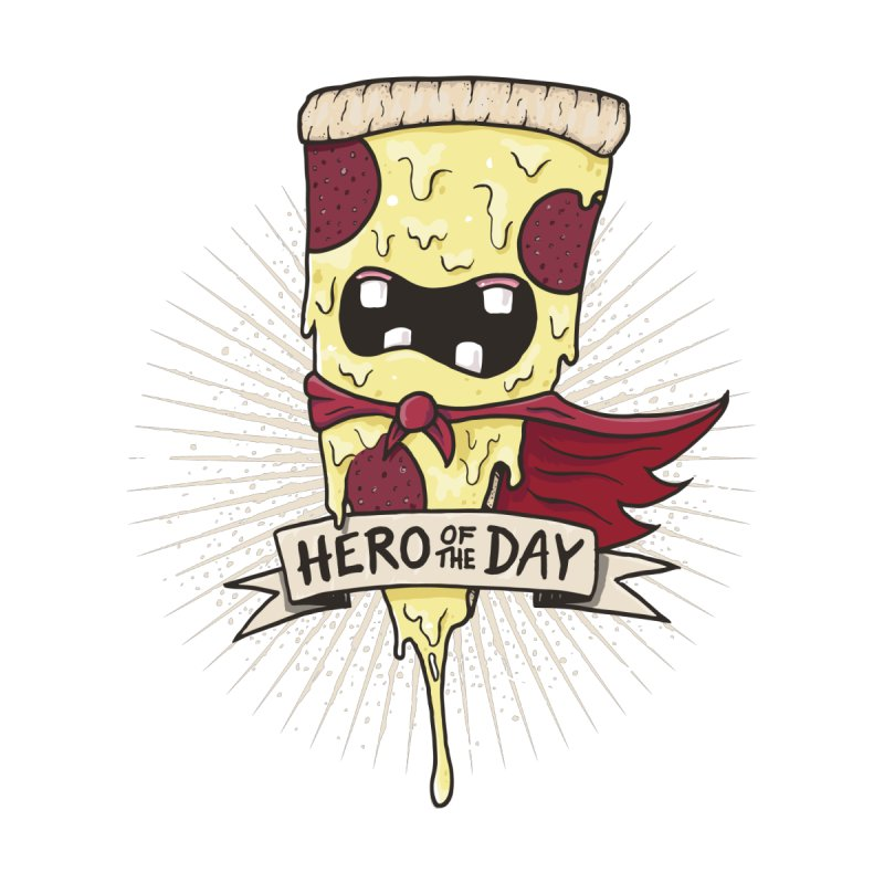 Hero of the day by Buy T-Shirts from stashygraphics