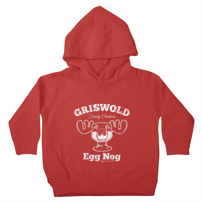 Griswold Family Christmas Egg Nog Kids Toddler Pullover Hoody by Stationjack Geek Apparel