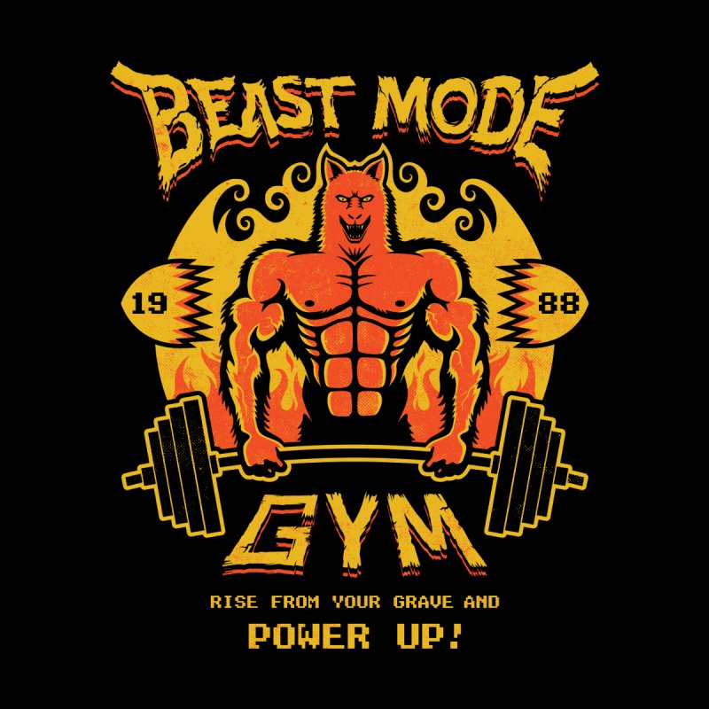 Beast Mode Gym None  by Stationjack Geek Apparel