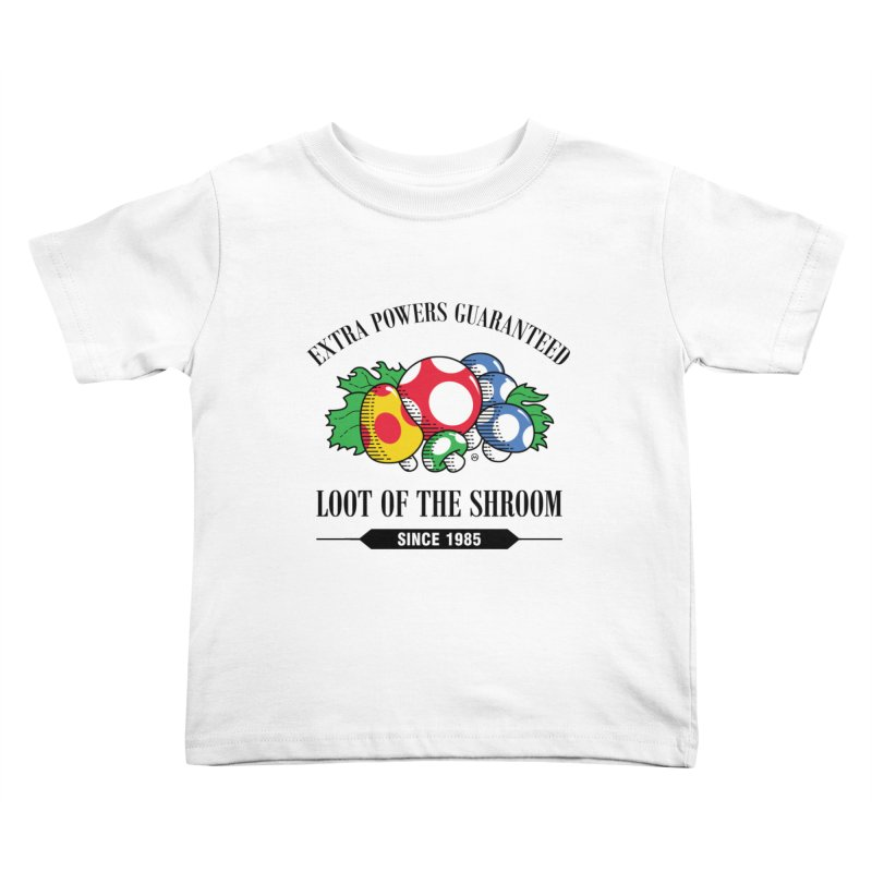 Loot of the Shroom Kids Toddler T-Shirt by Stationjack Geek Apparel