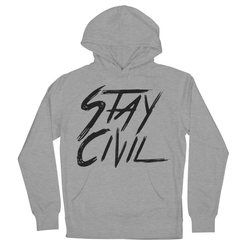 """""""Stay Civil"""" Men's Pullover Hoody by Civil Wear Clothing"""